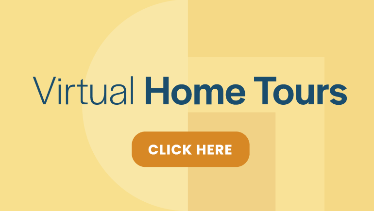 Click here to view Virtual Home Tours