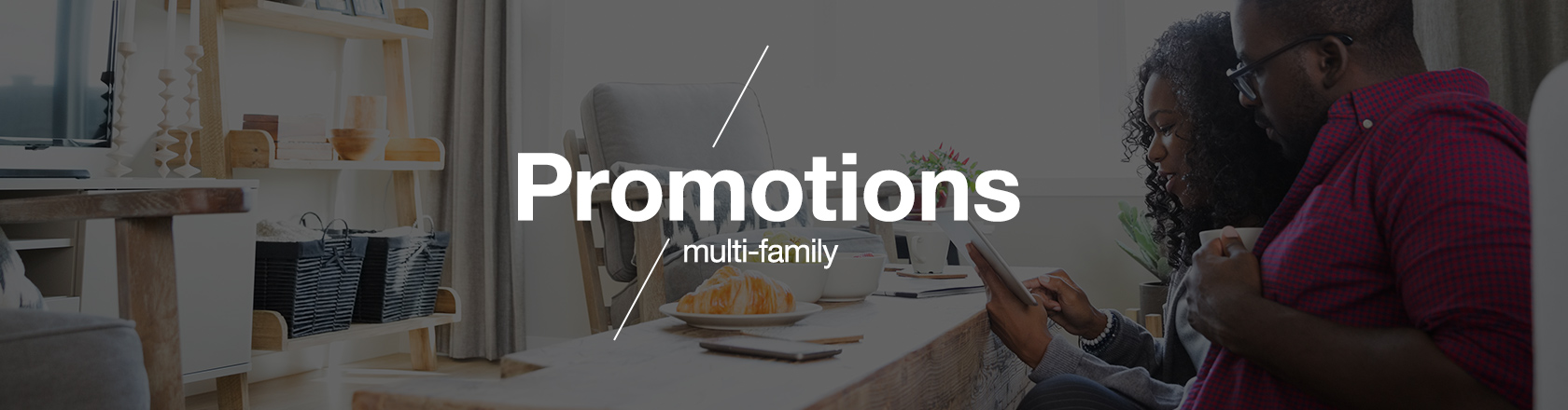 Multi-Family Promotions banner