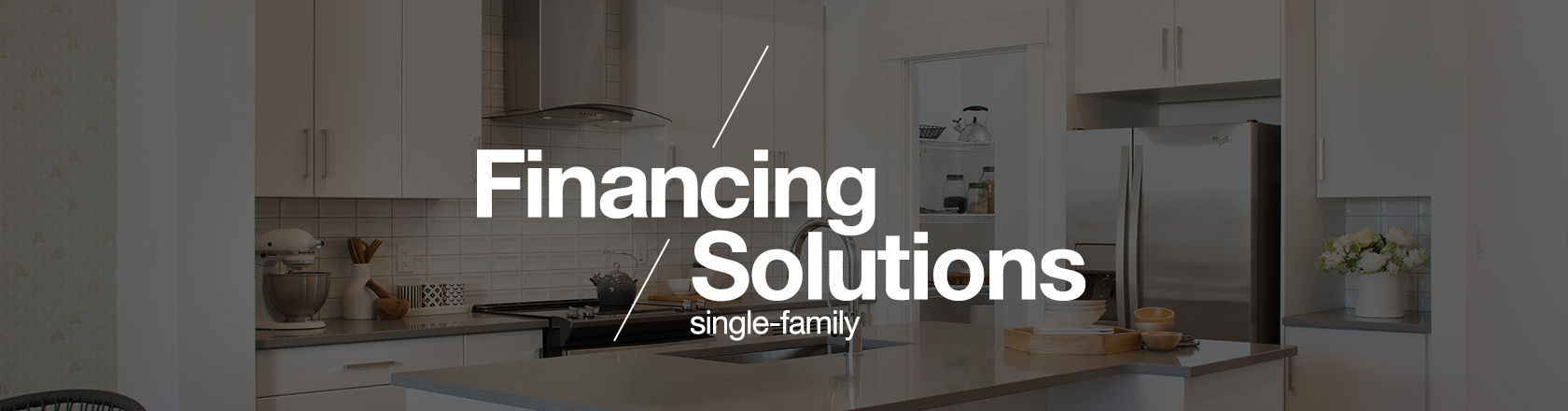 Single-Family Financing Solutions banner