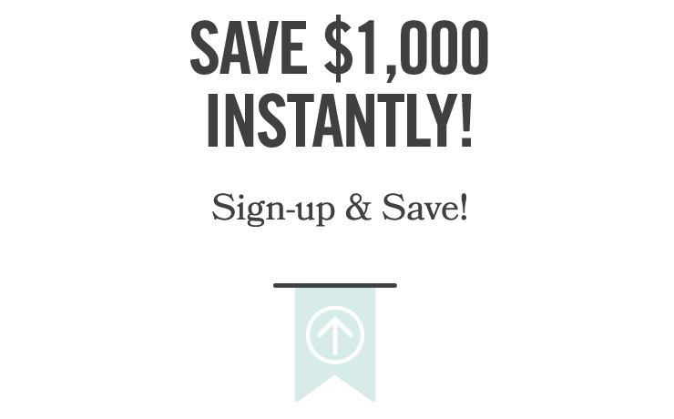 Save $1000 Instantly graphic
