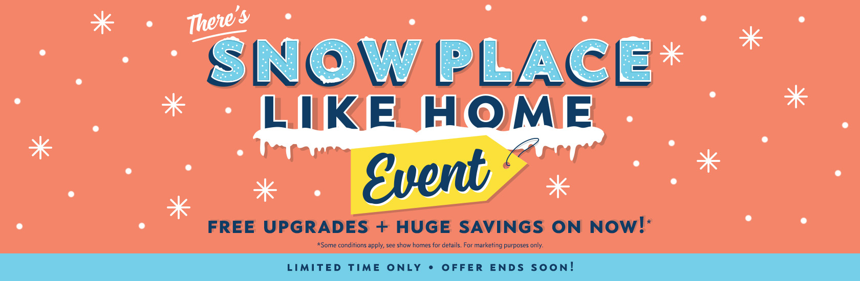 Snow Place Like Home Promo graphic