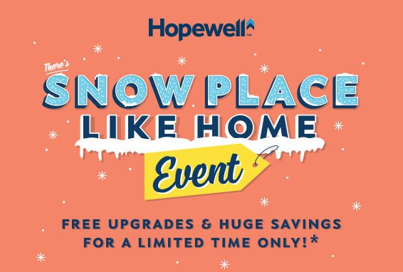 Hopewell Residential There's Snow Place Like Home promo popup image